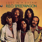 REO Speedwagon - Lost In A Dream (Vinyl)