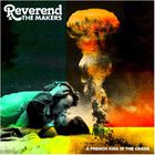 Reverend And The Makers - A French Kiss In The Chaos