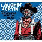 Laughin' & Cryin