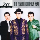 Reverend Horton Heat - 20Th Century Masters