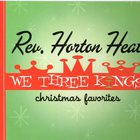 Reverend Horton Heat - We Three Kings - Christmas Favorites