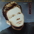 Rick Astley - She Wants To Dance With Me (Cds)