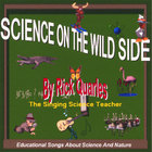 Rick Quarles - Science On The Wild Side