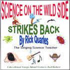 Rick Quarles - Science On The Wild Side Strikes Back