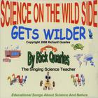 Rick Quarles - Science On The Wild Side Gets Wilder