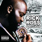 Rick Ross - Port Of Miami