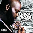 Rick Ross - Port Of Miami