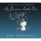 Rick Springfield - My Precious Little One