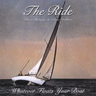 Ride - Whatever Floats Your Boat
