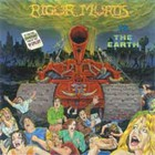 Rigor Mortis - Rigor Mortis Vs. The Earth