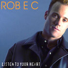 ROB E C - Listen To Your Heart (cd maxi-single)