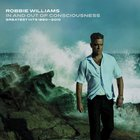 Robbie Williams - In And Out Of Consciousness (Greatest Hits 1990-2010) CD2