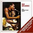 Robert Cray - Bad Influence