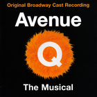 Avenue Q (Original Broadway Cast Recording)
