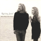 Robert Plant - Raising Sand (With Alison Krauss)