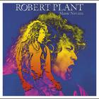 Robert Plant - Manic Nirvana (Remastered)