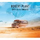 Robert Plant - Sixty Six To Timbuktu (Disc 1) cd 1