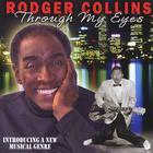Rodger Collins - Through My Eyes