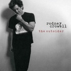 Rodney Crowell - The Outsider