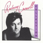 Rodney Crowell - Collection