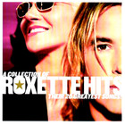 Roxette - Collection of Roxette Hits: Their 20 Greatest Songs