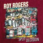 Roy Rogers - Split Decision