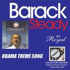 Obama Theme Song Barack Steady