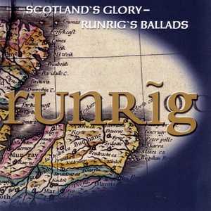 Scotland's Glory - Runrig's Ballads