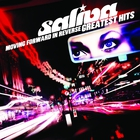 Saliva - Moving Foward In Reverse: Greatest Hits