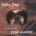 Salty Dog - Bone-A-Matic