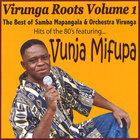 Samba Mapangala & Orchestra Virunga - Virunga Roots Volume 1