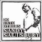 Sandy Salisbury - Do Unto Others