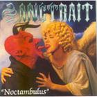 Sangtraït - Noctambulus
