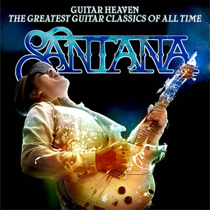 Guitar Heaven: The Greatest Guitar Classics of All Time (Deluxe Edition)