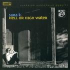 Sara K. - Hell Or High Water