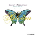 Sarah Mclachlan - Bloom: Remix Album