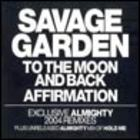 Savage Garden - To The Moon And Back / Affirmation