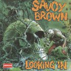 Savoy Brown - Looking In