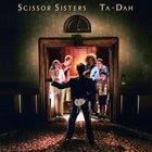 Scissor Sisters - Ta-Dah (FLAC)