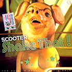 Scooter - Shake That! (Single)