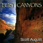 Scott August - Lost Canyons