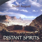 Scott August - Distant Spirits