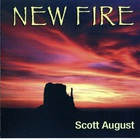 Scott August - New Fire