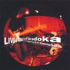 Scott Bradoka - Live & Loose