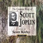 Scott Kirby - The Complete Rags Of Scott Joplin Vol. 1