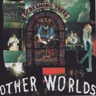 Screaming Trees - Other Worlds (EP)