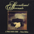 Secondhand Serenade - A Twist In My Story (Deluxe Edition)
