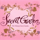 Secret Garden - The Ultimate Secret Garden CD1