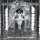 Secret Sphere - Mistress Of The Shadowlight