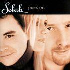 Selah - Pressing On